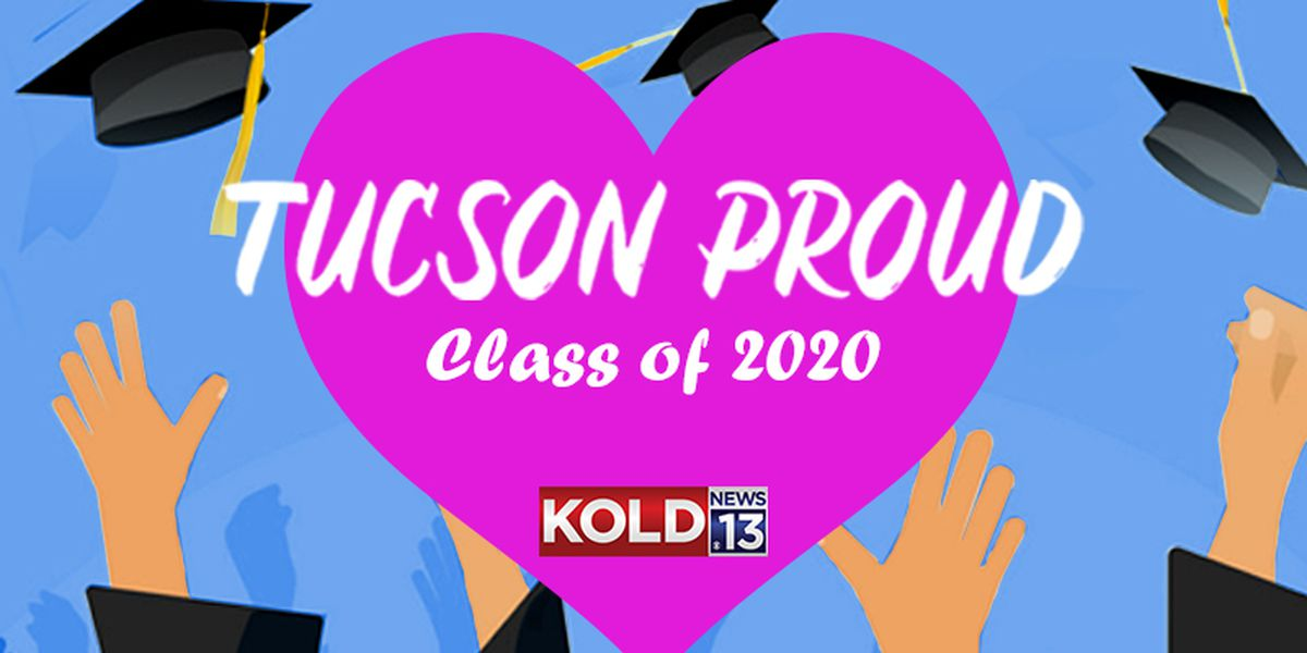 Tucson Proud: Send us your photos, video for The Lost Class of 2020