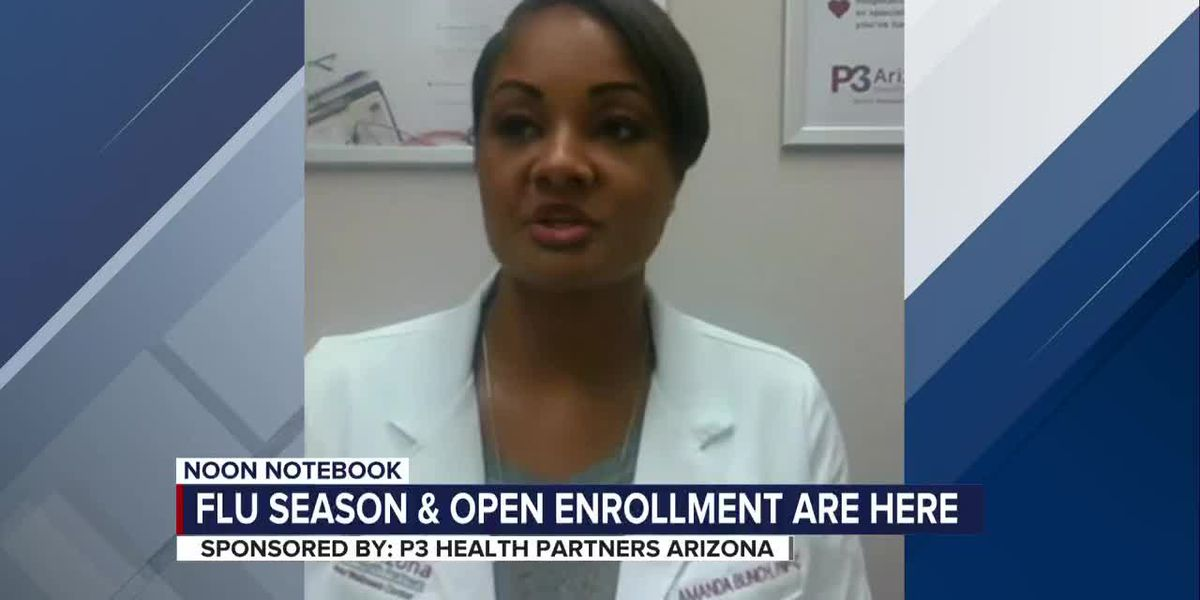 KOLD Noon Notebook: Flu season and open enrollment are here