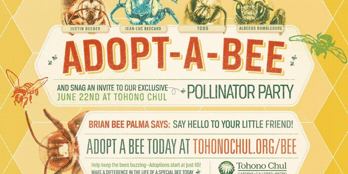 Adopt-A-Bee, receive exclusive invite to the Pollinator Party