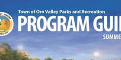 Oro Valley Summer 2019 Parks & Recreation Program Guide now available