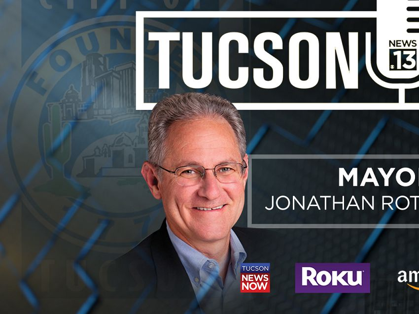 TUCSON TALKS: State of the City with Tucson Mayor Jonathan Rothschild
