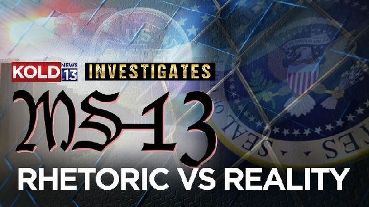 KOLD INVESTIGATES: Is MS-13 a problem in southern Arizona?