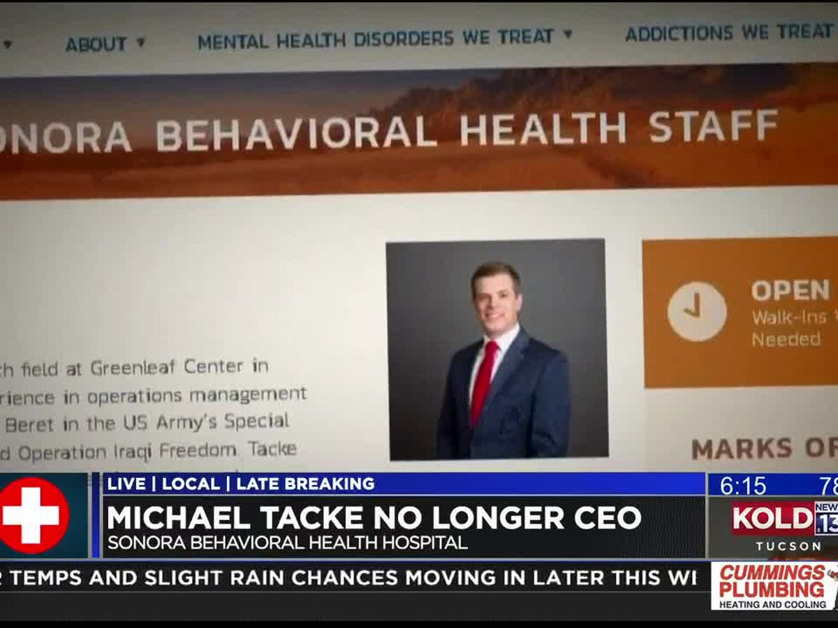 KOLD INVESTIGATES: Sonora Behavioral Health's CEO no longer with hospital