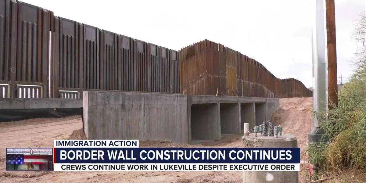 Construction worker for border project says no word on immediate pause following President Biden's order