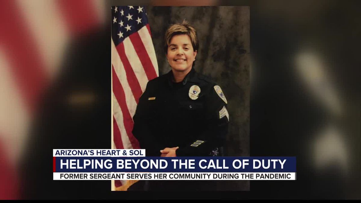 Arizona's Heart & Sol: Former Sergeant goes above and beyond the call of duty to help her community