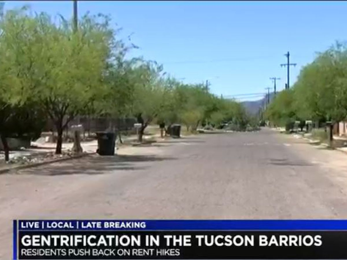 Gentrification, what it means for Tucson barrios