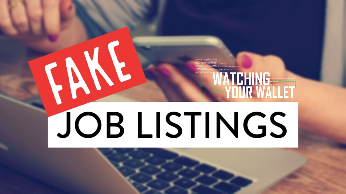 Watching Your Wallet: Scammers found infiltrating legitimate job posting sites