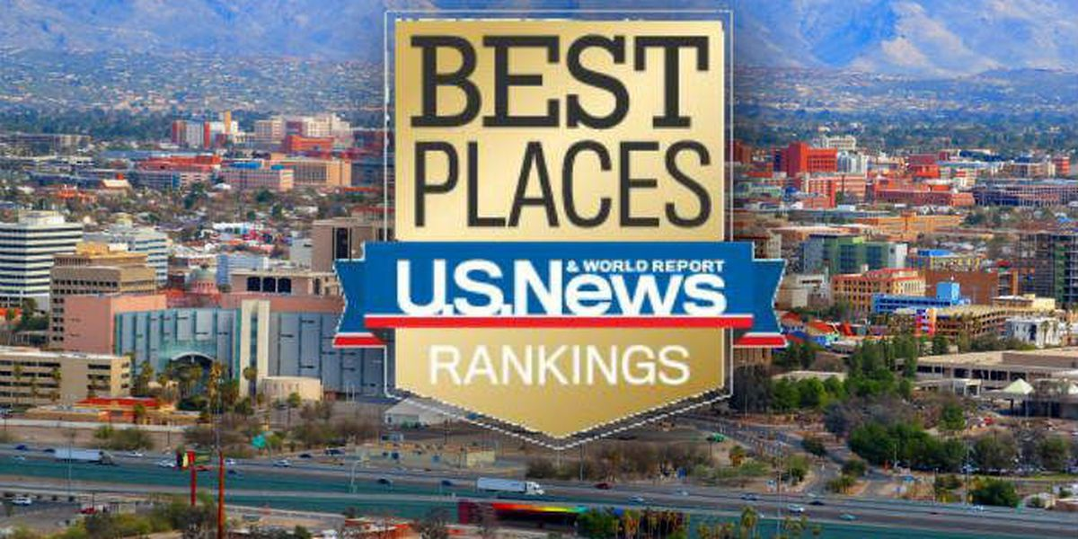 Tucson makes ranking of 'Best Places to Live' in U.S.