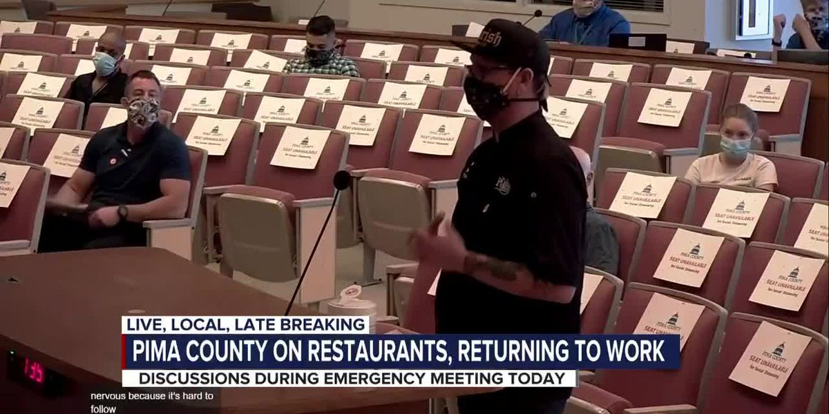 Pima County Board of Supervisors passes new regulations for restaurants reopening, discusses bringing back employees