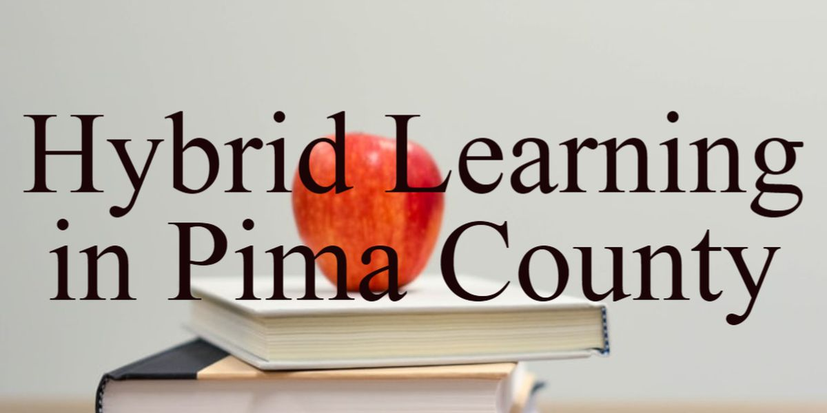 Hybrid learning plans for school districts across Pima County