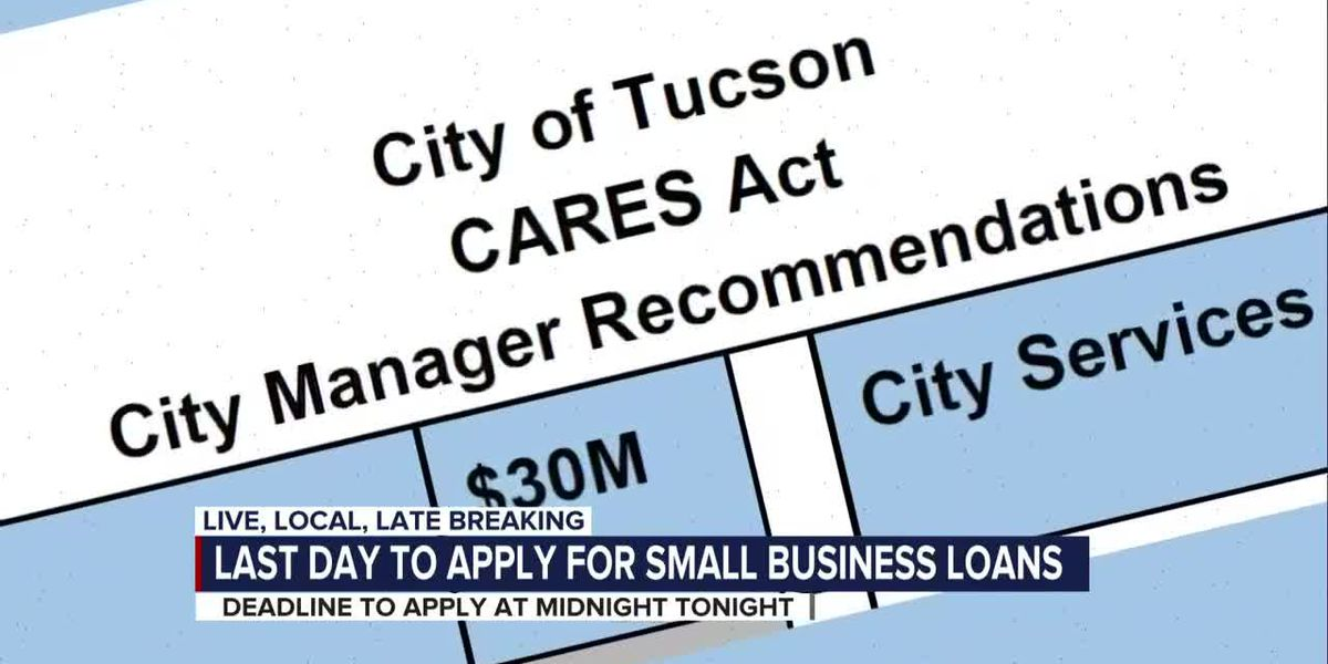 Last day for small businesses to apply for loans from City of Tucson