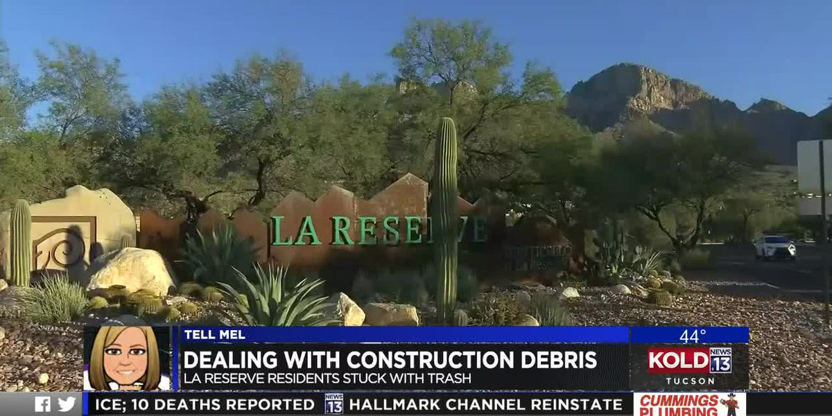 Tell Mel: La Reserve residents dealing with construction debris