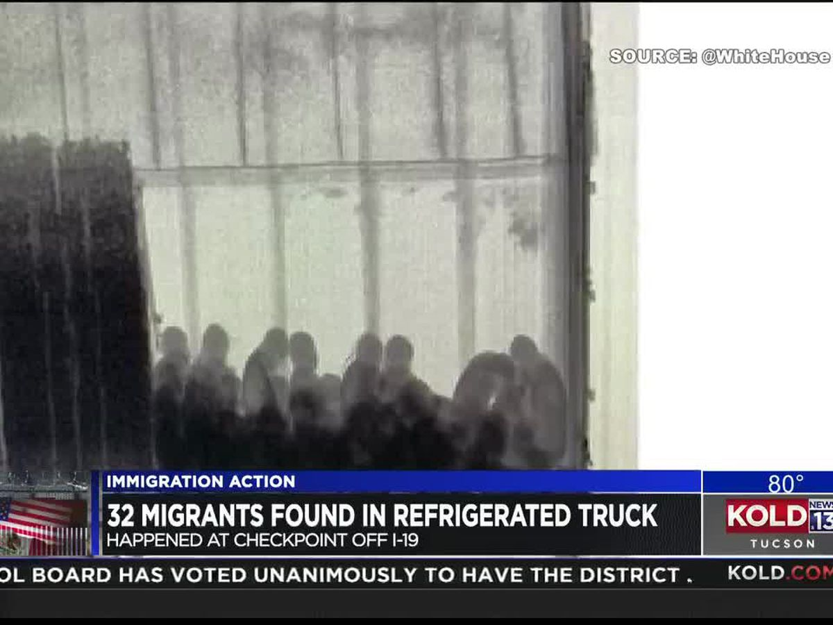 32 immigrants found inside refrigerated truck at I-19 border checkpoint