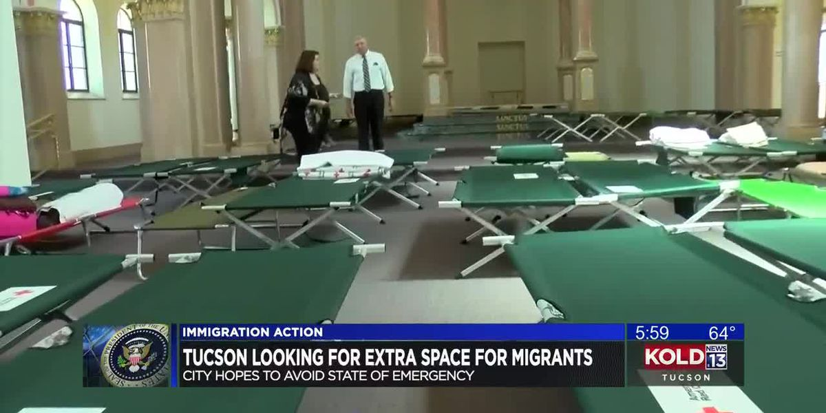 Tucson looking for extra space for migrants
