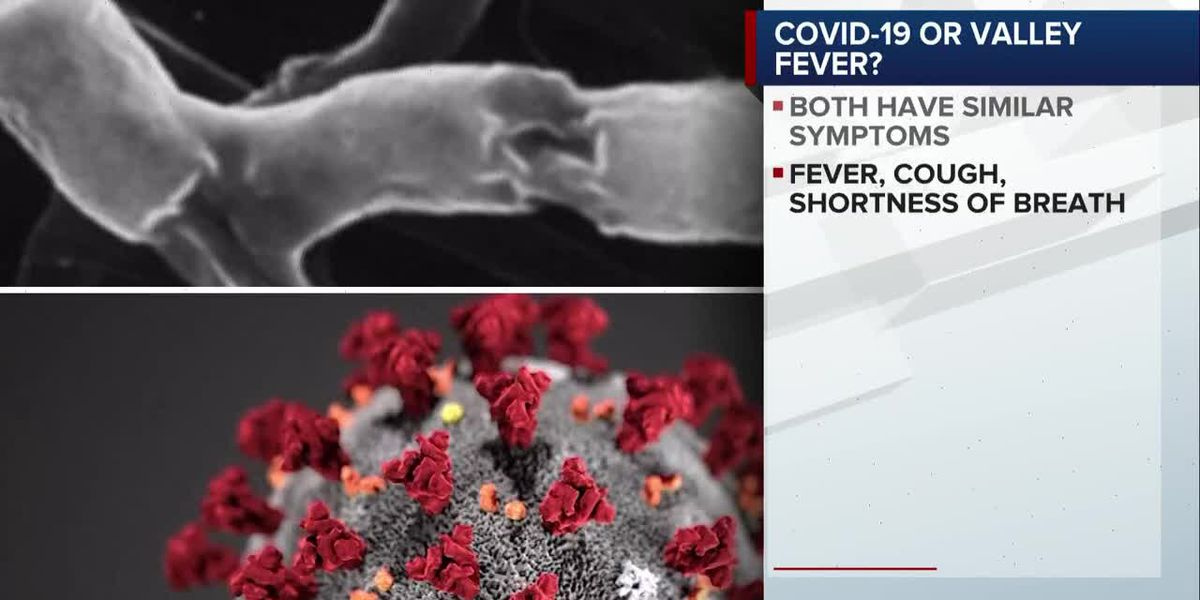 COVID-19 or valley fever: The symptoms are similar
